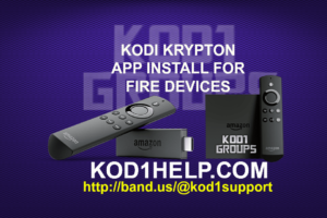 KODI KRYPTON APP INSTALL FOR FIRE DEVICES