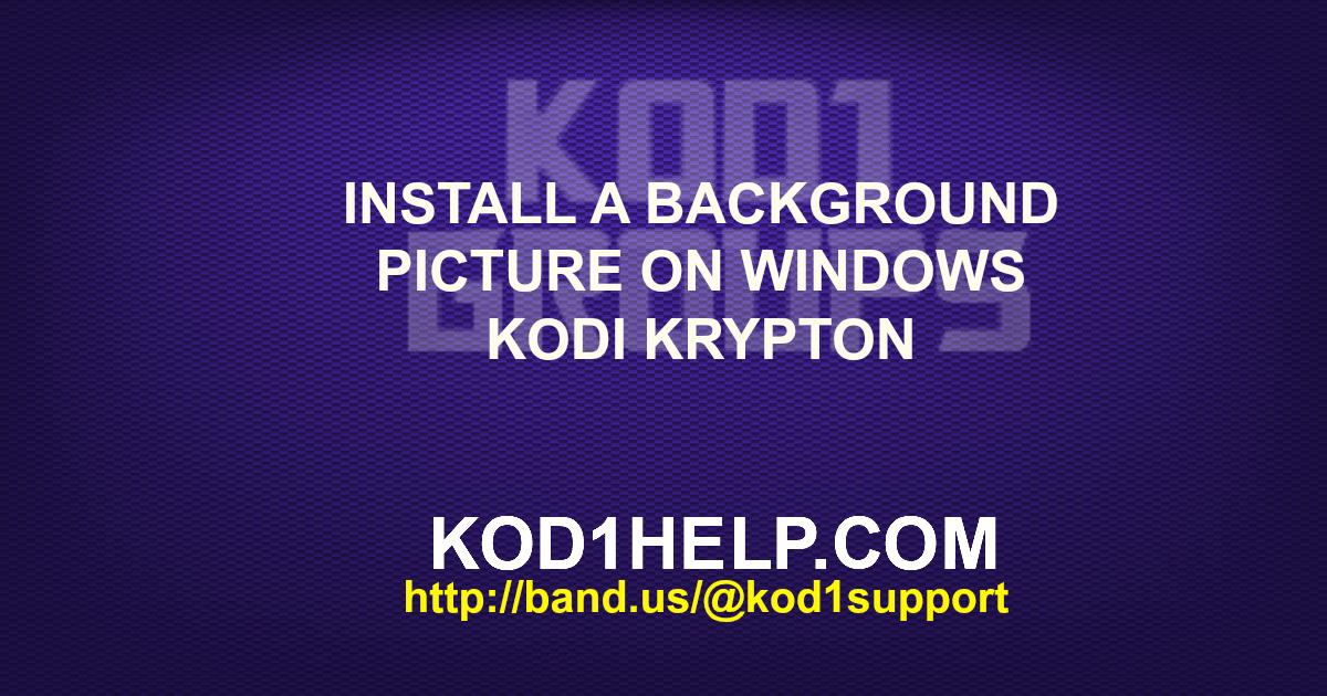 kodi krypton how to change background