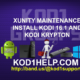 XUNITY MAINTENANCE INSTALL KODI 16.1 AND KODI KRYPTON