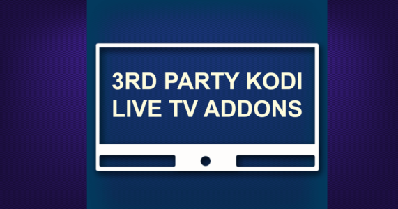 3RD PARTY LIVE TV ADDONS -