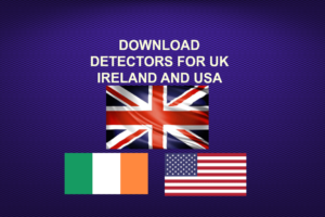 DOWNLOAD DETECTORS FOR UK IRELAND AND USA