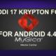 KODI 17 KRYPTON FORK FOR ANDROID 4.4.2