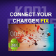 CONNECT YOUR CHARGER FIX