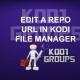 EDIT A REPO URL IN KODI FILE MANAGER