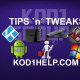 KODI TIPS AND TWEAKS