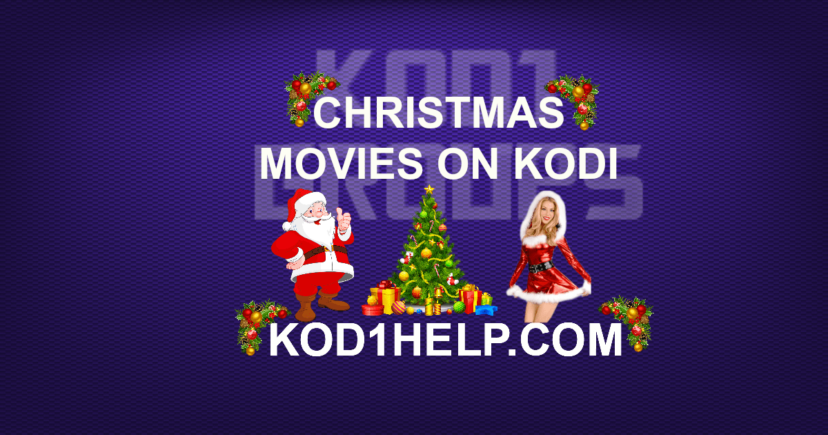 2020 Christmas Addons To Kodi CHRISTMAS MOVIES ON KODI