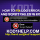 HOW TO FIX LOG ERRORS AND SCRIPT FAILED IN KODI