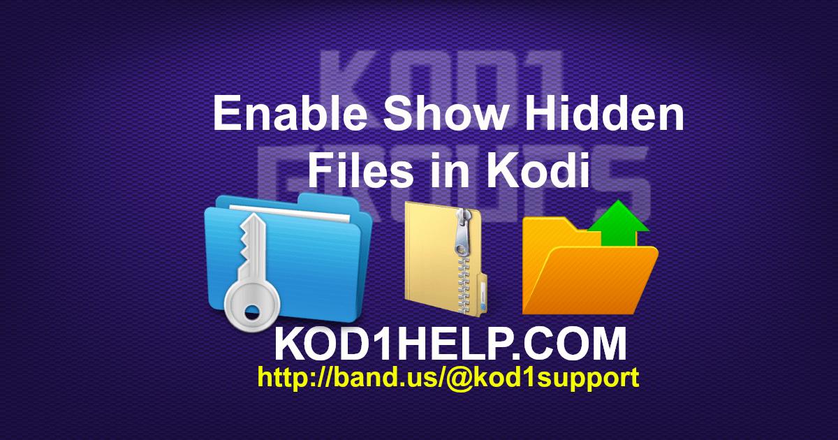 Enable Show Hidden Files in Kodi -