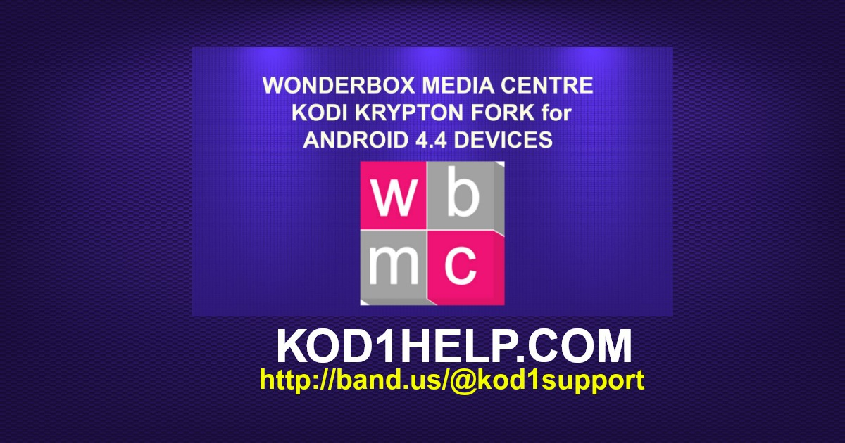 WONDERBOX KODI KRYPTON FORK for ANDROID 4 4 DEVICES -