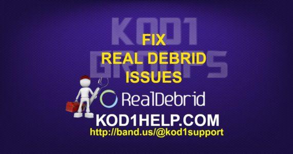 FIX REAL DEBRID ISSUES -