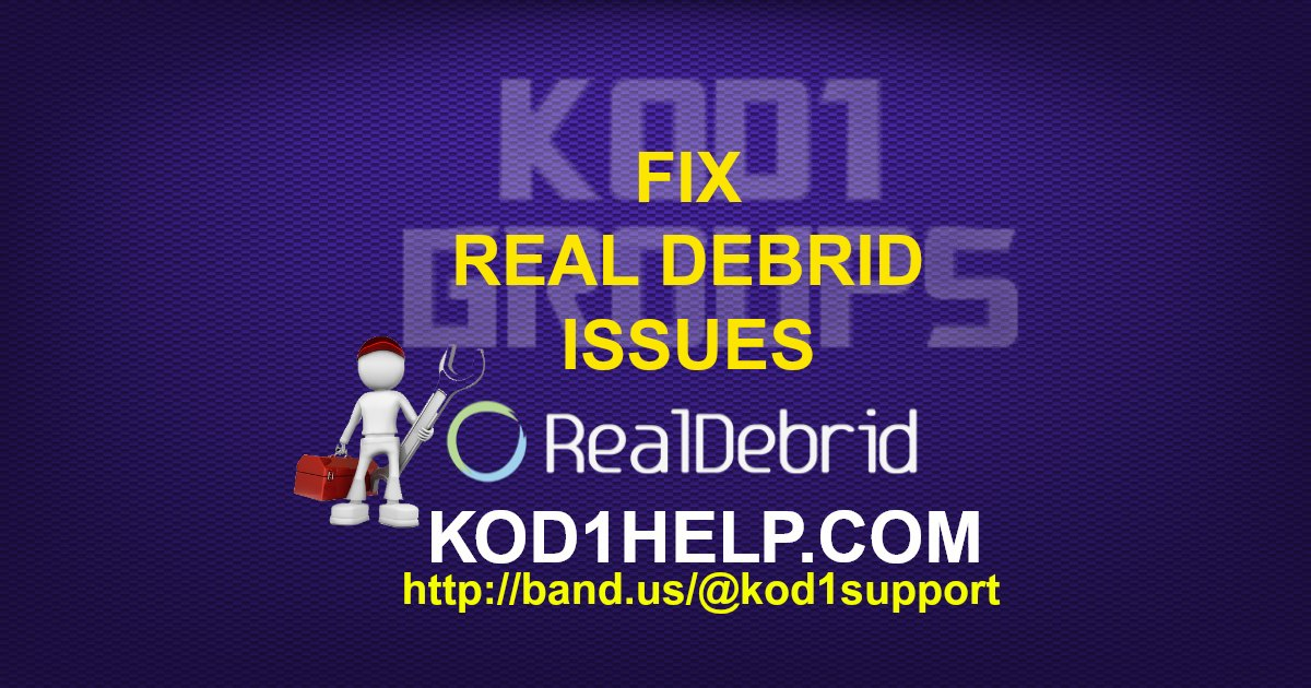 FIX REAL DEBRID ISSUES -